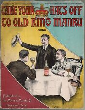 Take Your Hats Off to Old King Manru 1912 Large Format Sheet Music Beer Ad