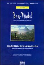 Bem-Vindo! a Lingua Portuguesa No Mundo De Comunicacao: Caderno de Exercicios