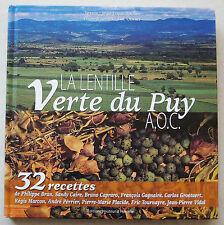 La lentille verte du Puy J L ROCHER & L OLIVIER éd Hauteur d'Homme 2006