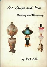 Restoring & Decorating Antique Lamps / Classic OOP Reference Book - Signed