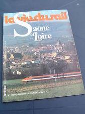 vie du rail 1983 1923 SAONE ET LOIRE CREUSOT AUTUN LOUHANS CLUNY PARAY MONIAL
