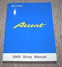 2005 HYUNDAI ACCENT SERVICE WORKSHOP SHOP REPAIR MANUAL OEM BOOK