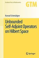 Unbounded Self-Adjoint Operators On Hilbert Space (graduate Texts In Mathemat...