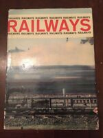 1963 Railways by Howard Loxton Published by Paul Hamlyn London