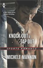 Knock Out and Tap Out (Harlequin Sports Romance)-ExLibrary
