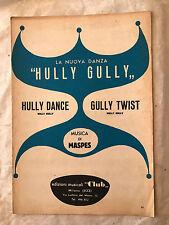 SPARTITO MUSICALE HULLY DANCE GULLY TWIST MUSICA MASPES HULLY GULLY CLUB 1963