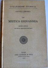 ADOLFO OMODEO LA MISTICA GIOVANNEA: SAGGIO CRITICO LATERZA 1930