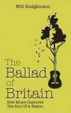 The Ballad of Britain: How Music Captured the Soul of a Nation-ExLibrary