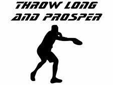 Disc Golf Vinyl Sticker Decal Throw Long And Prosper