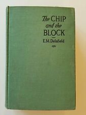 The Chip and the Block by E.M. Delafield, Harper & Brothers, 1926, 1st Edition