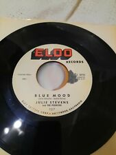 Soul Julie Stevens w/The Premiers Blue Mood / Crazy Bells Eldo 107 1960 VG+
