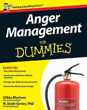 Anger Management For Dummies by Bloxham, Gillian, Gentry PhD, W. Doyle