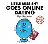 Little Miss Shy Goes Online Dating Mr. Men for Grown-ups