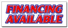 FINANCING AVAILABLE DECAL sticker easy credit we finance here pay here