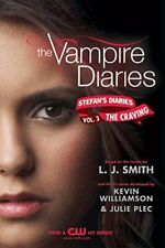 The Vampire Diaries: Stefan's Diaries #3: The Craving by Plec, Julie Book The