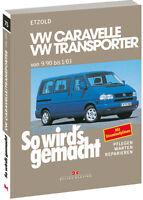 VW T4 Bulli/Transporter - ETZOLD So wirds gemacht Bd 75 Reparaturanleitung NEU