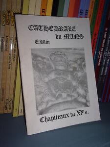 Cathédrale du Mans-Chapiteaux du XIe siècle-Blin-Sarthe-Histoire