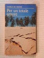 PER UN TOTALE AMORE Sui passi di Don Alberione Angelo De Simone Paoline 1982 di