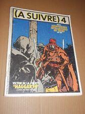 MAGAZINE (A SUIVRE) no 4 (1978) H. PRATT / FERRANDEZ / TARDI / FOREST / F MURR