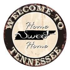CP-0068 Welcome Home TENNESSEE Rustic Tin Circle Sign  Man Cave Decor Gift