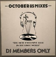 OCTOBER 85 MIXES DISCO MIX CLUB DMC DJ MEMBERS ONLY UK VINYL