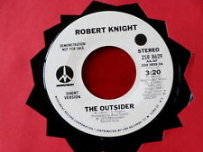 ROBERT KNIGHT~ THE OUTSIDER~ VG++~ PROMO~ MONUMENT RECORDS ~ SOUL 45
