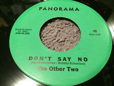 The Other Two: Don't Say No/When I Sleep 1966 Panorama Records 7' Single 40
