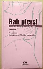 Rak piersi - praktyczny przewodnik dla lekarzy (breast cancer handbook oncology