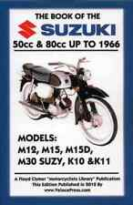 BOOK OF THE SUZUKI 50cc & 80cc UP TO 1966