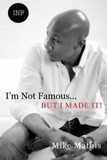 I'm Not Famous... but I Made It! : Psalms 23 Edition by Mike Mathis (2016,...