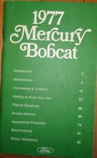 1977 Mercury Bobcat Owners Manual Original