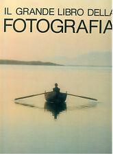 HEDGECOE JOHN TORINO IL GRANDE LIBRO DELLLA FOTOGRAFIA  VALLARDI 1983