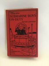 The Submarine Boys on Duty By Victor G Durham 1910 Hardcover