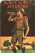 THE BOY SCOUT AVIATORS By GEORGE DURSTON Saalfield HC 1921