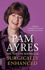 Surgically Enhanced by Pam Ayres (Paperback) New Book