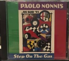 PAOLO NONNIS BIG BAND '92 - STEP ON THE GAS - 11 TRACK MUSIC CD - LIKE NEW E790