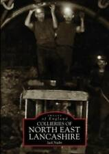 Collieries of North East Lancashire (Images of England)-ExLibrary