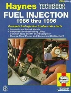 Haynes Techbook - Fuel Injection 1986-1996 10220-2111 * Rare * Ships FREE to USA
