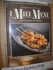 LIBRO - I MIEI MENU  -  RICETTE - SELEZIONE DAL READER'S DIGEST 1989 - NUOVO MA