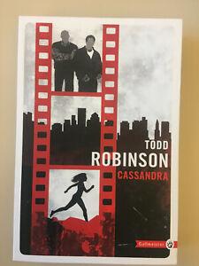 Todd Robinson,     Cassandra