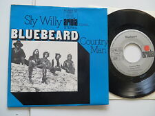 "Bluebeard-Sly Willy/COUNTRY MAN... Ariola... 7""... VINILE: MINT/COVER: MINT -"