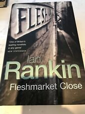 IAN RANKIN FLESHMARKET CLOSE 1ST UK EDITION ORION 2004 NEW HARDBACK BOOK
