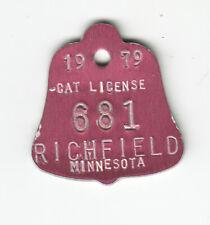 New listing 1979 Richfield Minnesota Cat License Tag #681