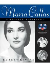 Robert Levine Maria Callas A Musical Biography Learn Reference Guide MUSIC BOOK