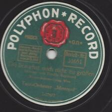 Tanz Orchester Metropol 1924 : Du brauchst mich nicht zu Grüßen = Fred Raymond