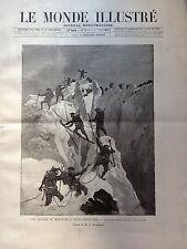 LE MONDE ILLUSTRE 1888 N 1640 LES CHASSEURS ALPINS EN MANOEUVRES DANS LES ALPES