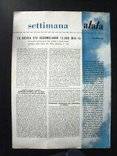 aeronautica- SETTIMANA ALATA 5 nov.1953/la russia accumula 12.000 Mig-15