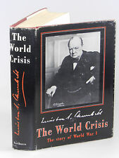 Winston S. Churchill - The World Crisis, abridged and revised, 1949