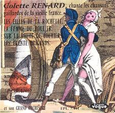 COLETTE RENARD Chante Les Chansons Gaillardes De FR Press Vogue EPL 7441 EP