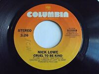 Nick Lowe Cruel To Be Kind / Endless Grey Ribbon 45 1979 Columbia Vinyl Record